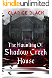 The Haunting of Shadow Creek House