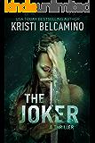 The Joker: A thriller (Queen of Spades Thrillers Book 5)