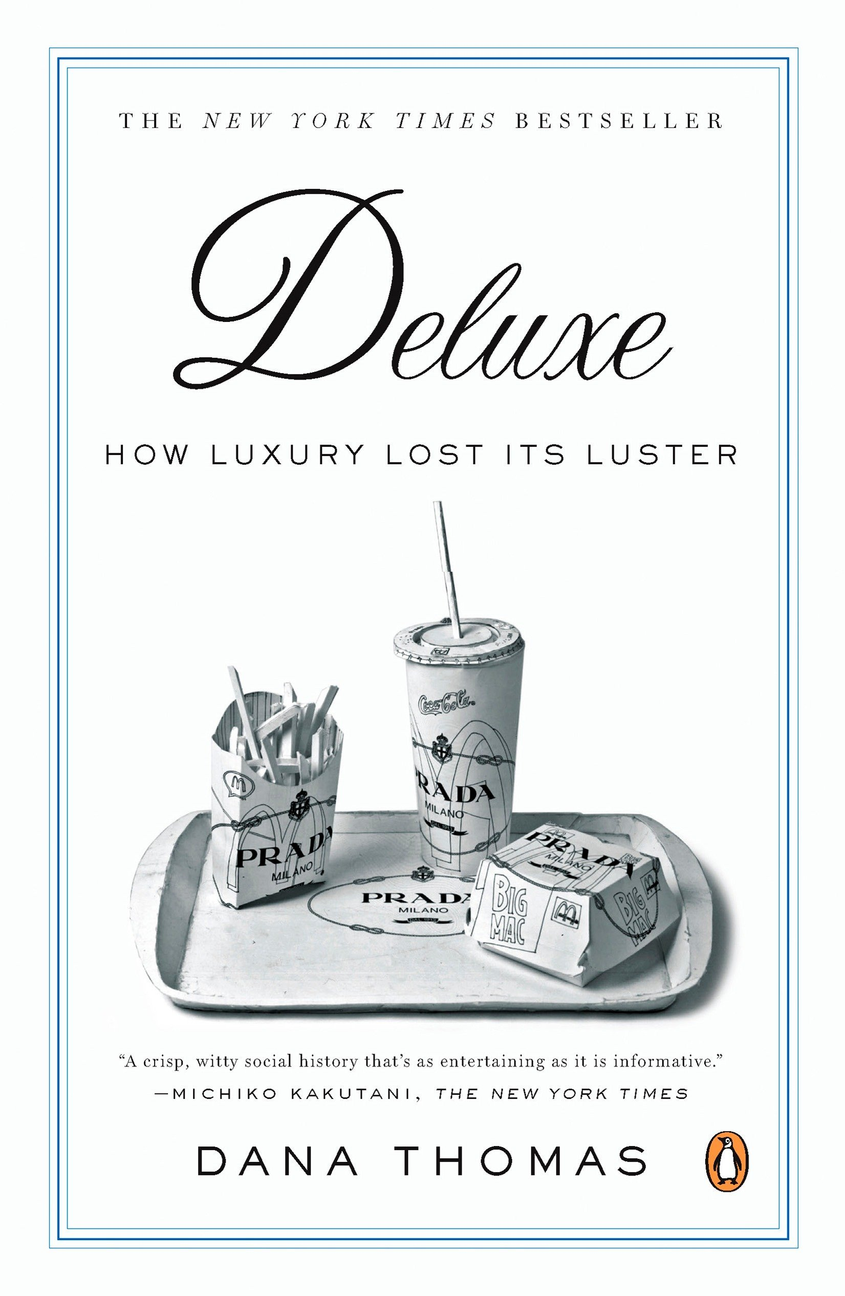 Deluxe: How Luxury Lost Its Luster (Inglés) Tapa blanda – 1 ago 2008