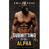 Submitting to the Alpha (Submission Book 1)