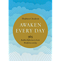 Awaken Every Day: 365 Buddhist Reflections to Invite Mindfulness and Joy (English Edition)