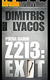 Z213: EXIT (Poena Damni Book 1)