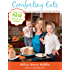 Comforting Eats: More Grain-Free, Sugar-Free & Hunger Free Recipes