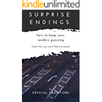 Surprise Endings: How to Keep Readers Guessing (And Why You Can't Fool Everyone)