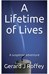 A Lifetime of Lives Kindle Edition