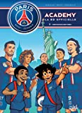 Paris Saint-Germain Academy T05 Destination New York