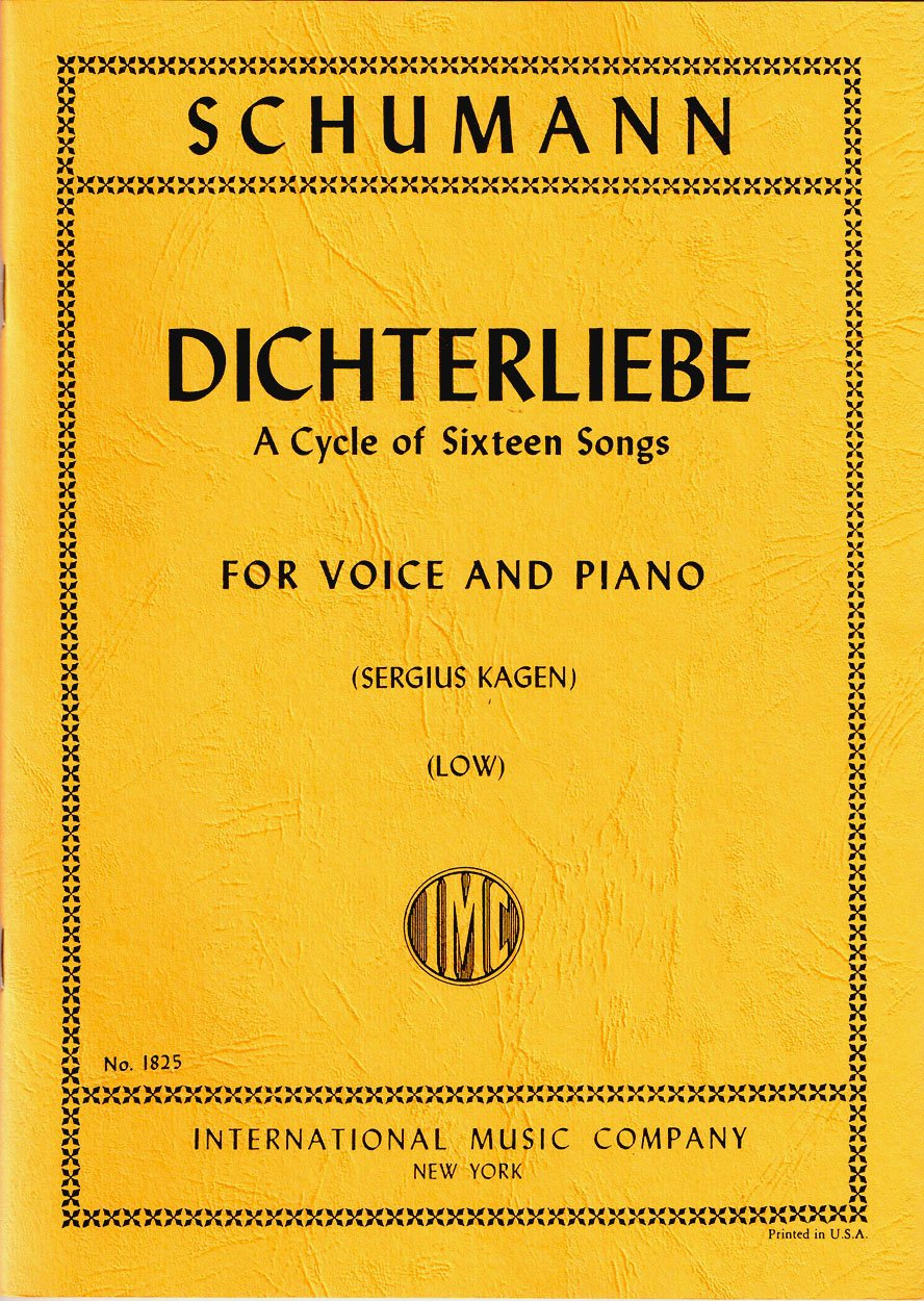 Dichterliebe: A Cycle of Sixteen Songs (Low Voice) No.1825: Robert  Schumann, Sergius Kagen, Edith Braun: Amazon.com: Books
