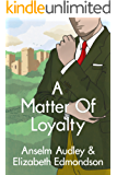 A Matter of Loyalty (A Very English Mystery Book 3) (English Edition)