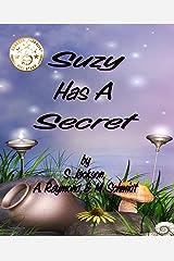 Suzy Has A Secret Kindle Edition