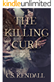 The Killing Cure: Drink (book one of the The Killing Cure Series)