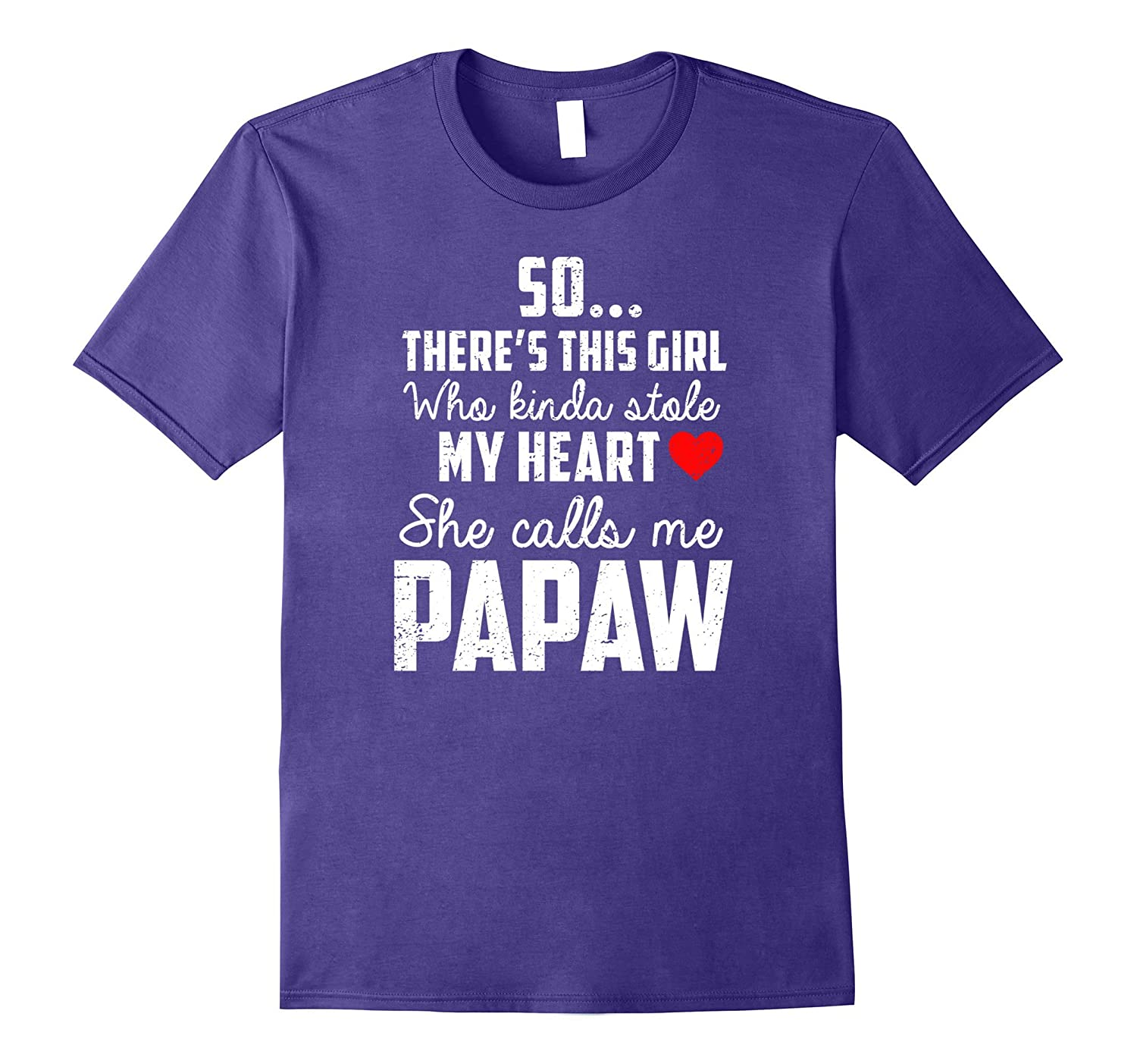 Father's Day Gift he calls me Papaw t-shirt-TH