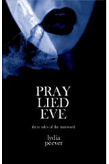Pray Lied Eve Kindle Edition