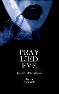 Pray Lied Eve