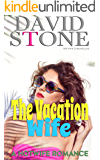 The Vacation Wife: A Hotwife Romance