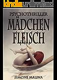 Mädchenfleisch - Psychothriller (German Edition)