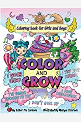 Color and Grow: A Coloring Book for Girls and Boys Paperback
