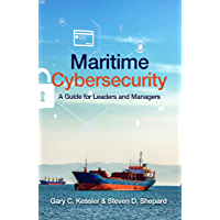 Maritime Cybersecurity: A Guide for Leaders and Managers (English Edition)