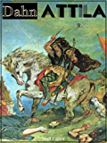 Attila: Historischer Roman aus der Völkerwanderung (Klassiker bei Null Papier)