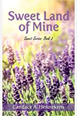 Sweet Land of Mine (Sweet Series Book 2)