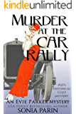 Murder at the Car Rally: 1920s Historical Cozy Mystery (An Evie Parker Mystery Book 3) (English Edition)