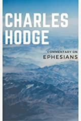 Commentary on Ephesians Kindle Edition