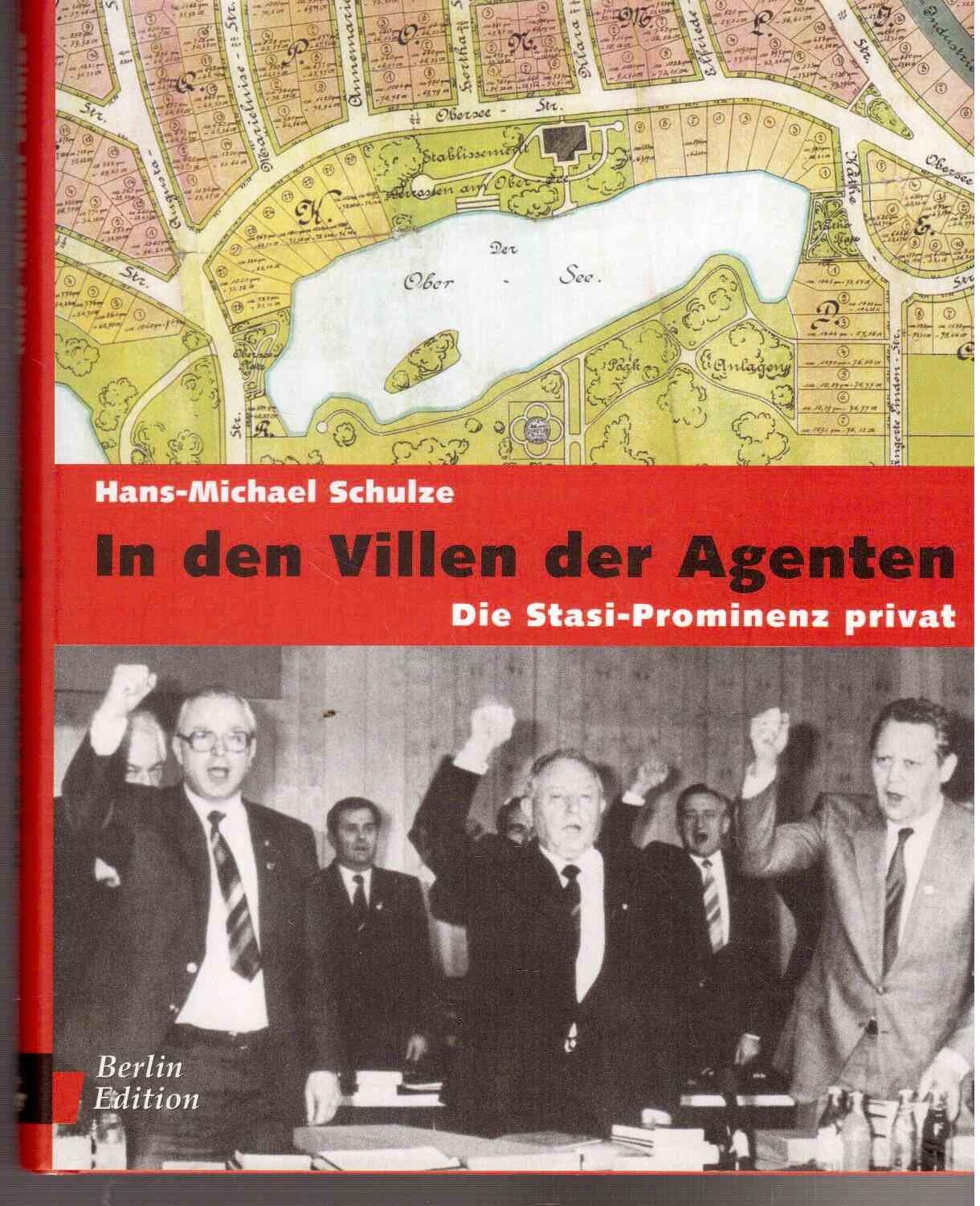In den Villen der Agenten: Die Stasi-Prominenz privat