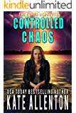 Controlled Chaos (The Other Bennetts Book 1)