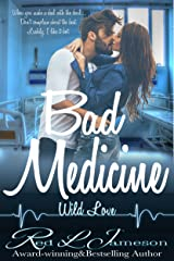Bad Medicine (Wild Love Book 1) Kindle Edition