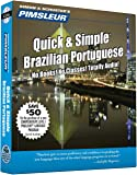 Pimsleur Portuguese (Brazilian) Quick & Simple Course - Level 1 Lessons 1-8 CD: Learn to Speak and Understand Brazilian Portuguese with Pimsleur Language Programs