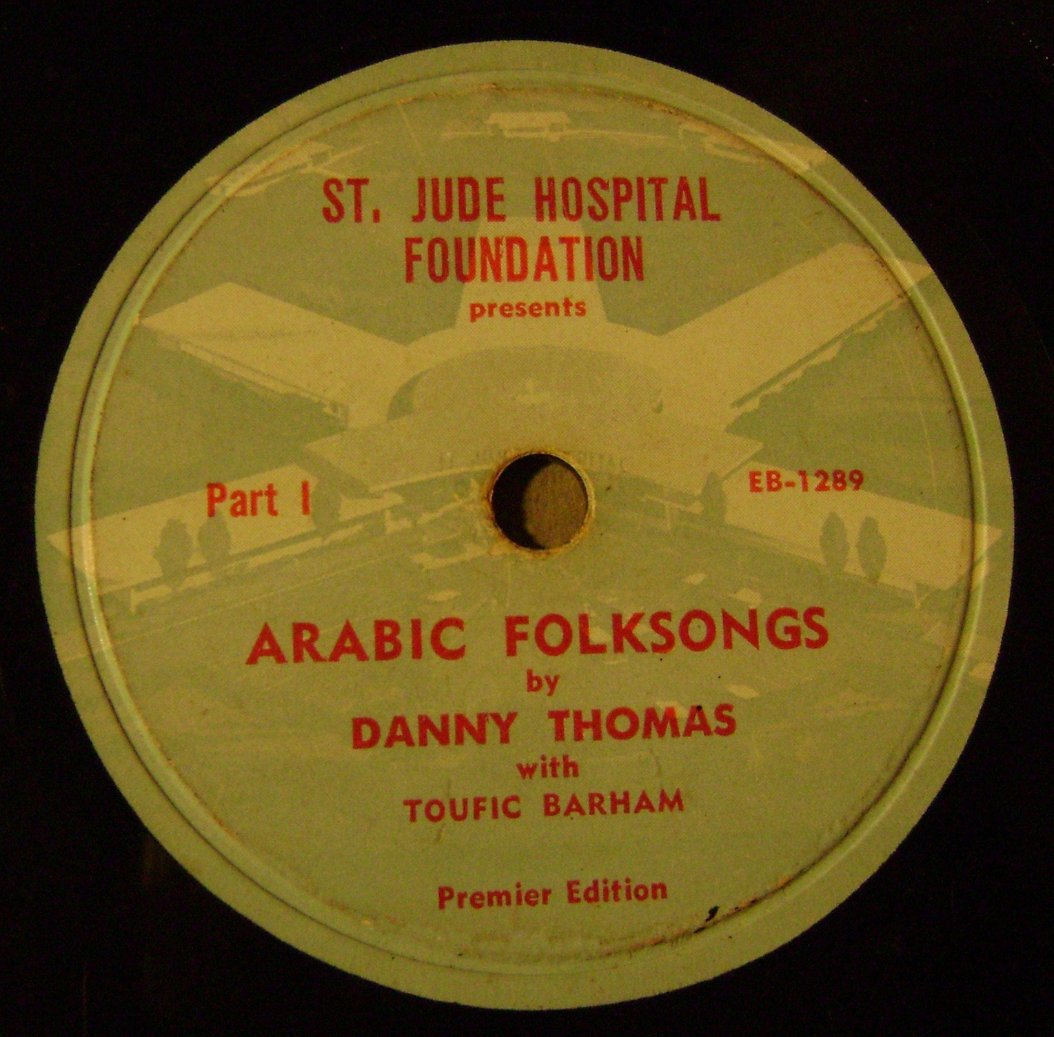 Arabic Folksongs By Danny Thomas with Toufic Barham. St Jude 78 RPM