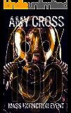 Day 100 (Mass Extinction Event Book 6)
