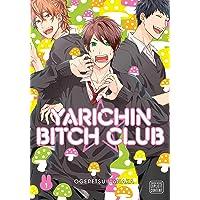 Yarichin Bitch Club, Vol. 1: Volume 1