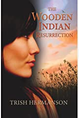 The Wooden Indian Resurrection: Coming of Age in Middle Age Kindle Edition