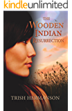 The Wooden Indian Resurrection: Coming of Age in Middle Age