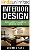 Interior Design A True Beginners Guide To Decorating On A Budget Ebook Karen Mitchell Amazon