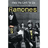 """Hey Ho Let's Go: The Story of the Ramones: The Story of the """"Ramones"""" book cover"""