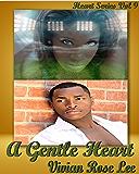 A Gentle Heart (Heart Series Book 9)