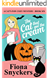 The Cat That Got the Cream: The Cat's Paw Cozy Mysteries - Book 6