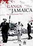 Gangs of Jamaica, The Babylonian Wars