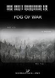 Code 2-18: Intermission Two - FOG of War