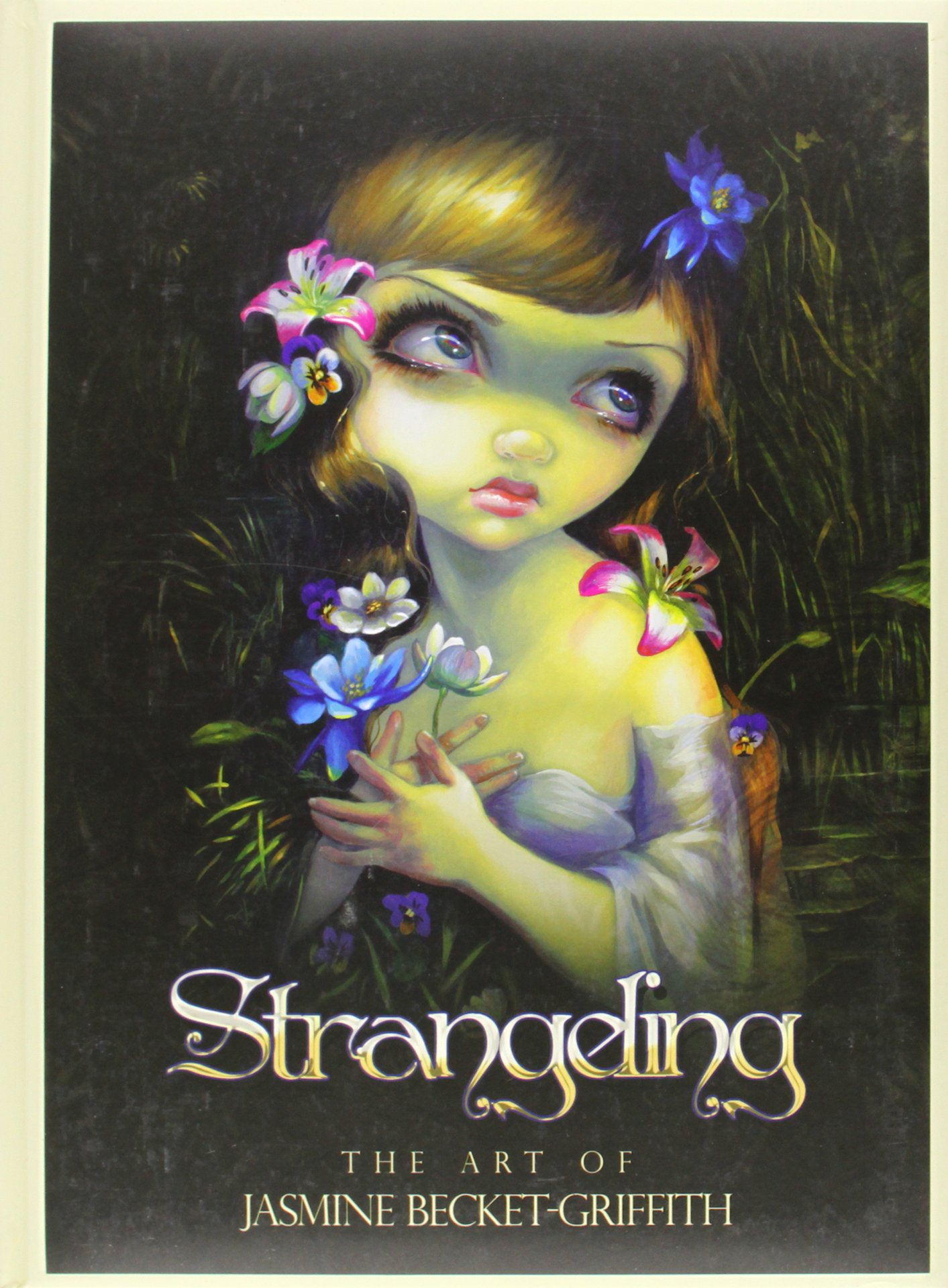 Download Strangeling: The Art of Jasmine Becket-Griffith pdf epub