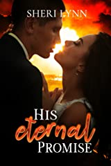 His Eternal Promise (Eternal Gifts Book 1) Kindle Edition