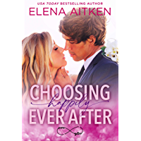 Choosing Happily Ever After (English Edition)