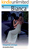 Venganza amarga (Bianca)