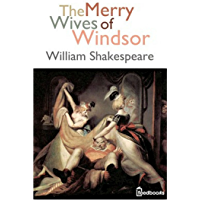 The Merry Wives of Windsor (Annotated) (English Edition)