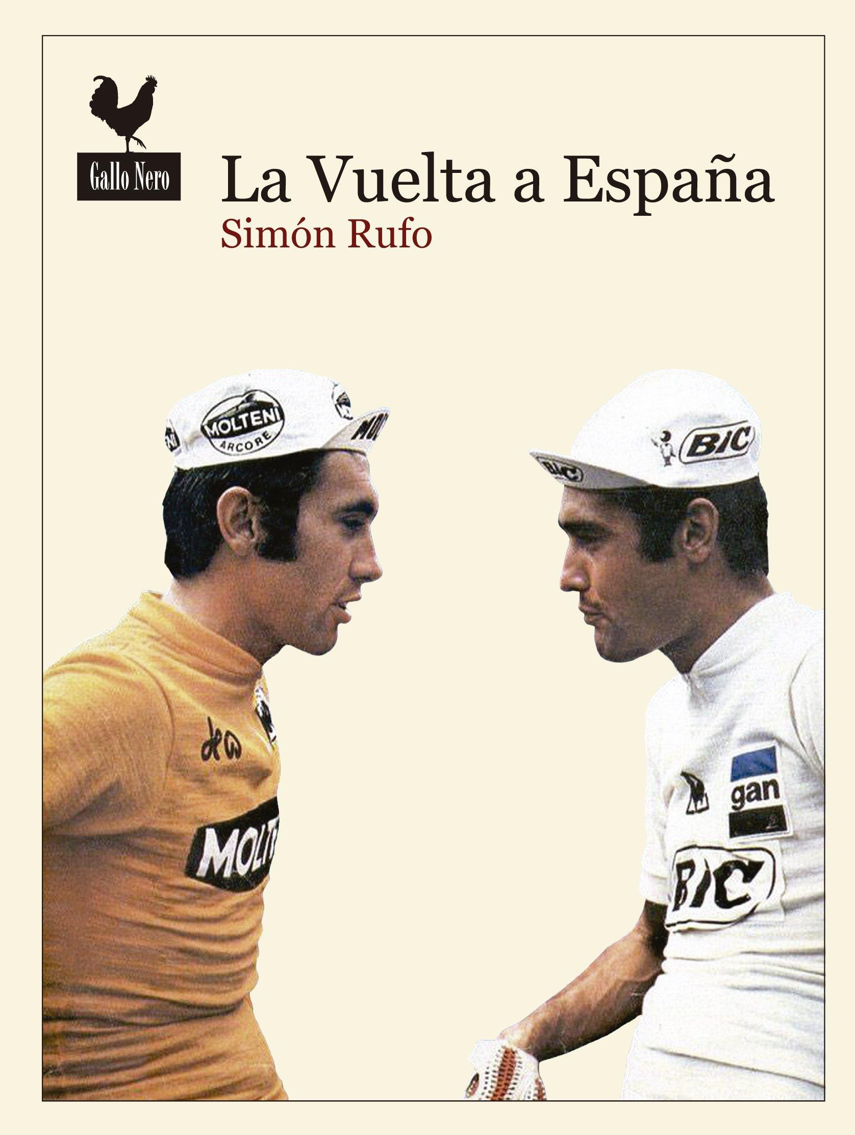 La Vuelta a España (Narrativas): Amazon.es: García Simón, Andrés: Libros