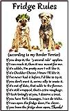 "Border Terrier Gift - Fridge Rules - Large Fun flexible Fridge Magnet- size 16cms x 10 cms (approx. 6"" x4"")"