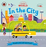 Little World: In the City (A push-and-pull Adventure)