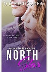 North Star (Polaris Series Book 1) Kindle Edition