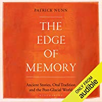 The Edge of Memory: The Geology of Folk Tales and Climate Change